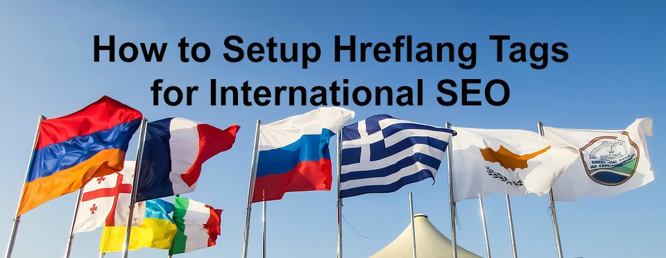 如何设置Hreflang标签进行网站国际多语言SEO优化